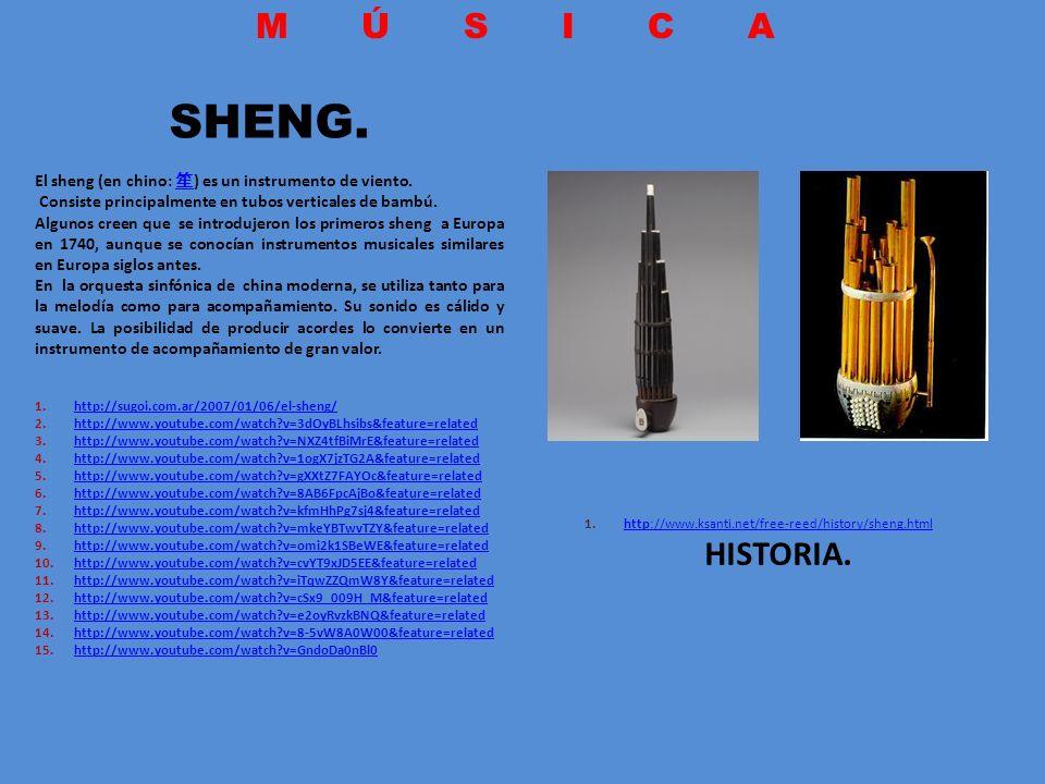 http://www.ksanti.net/free-reed/history/sheng.html HISTORIA.