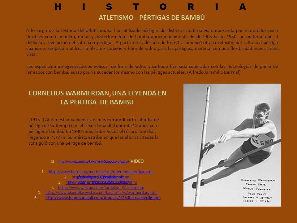 HISTORIA ATLETISMO - PÉRTIGAS DE BAMBÚ