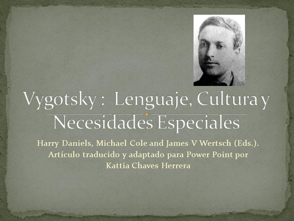Vygotsky : Lenguaje, Cultura y Necesidades Especiales