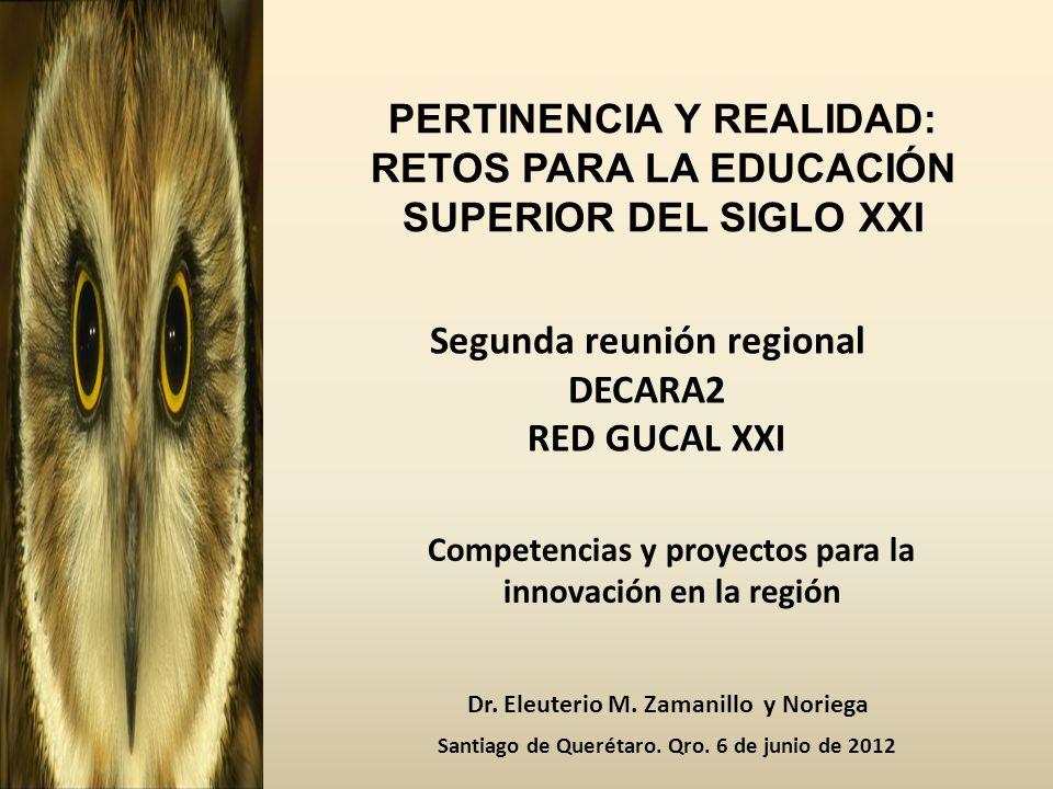 PERTINENCIA Y REALIDAD: RETOS PARA LA EDUCACIÓN SUPERIOR DEL SIGLO XXI