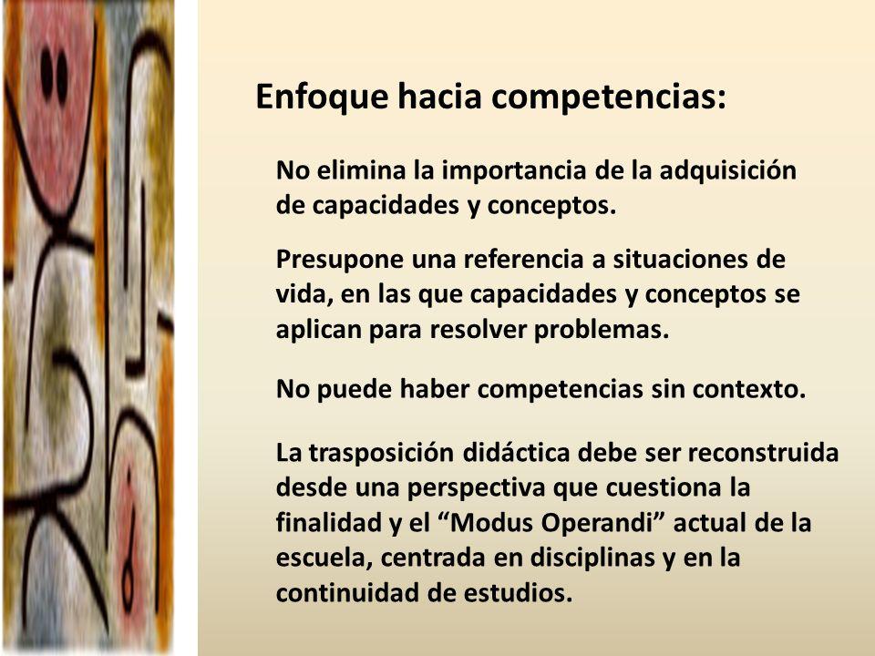 Enfoque hacia competencias: