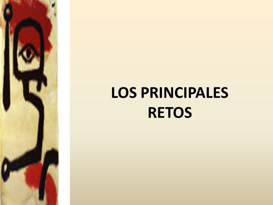 LOS PRINCIPALES RETOS