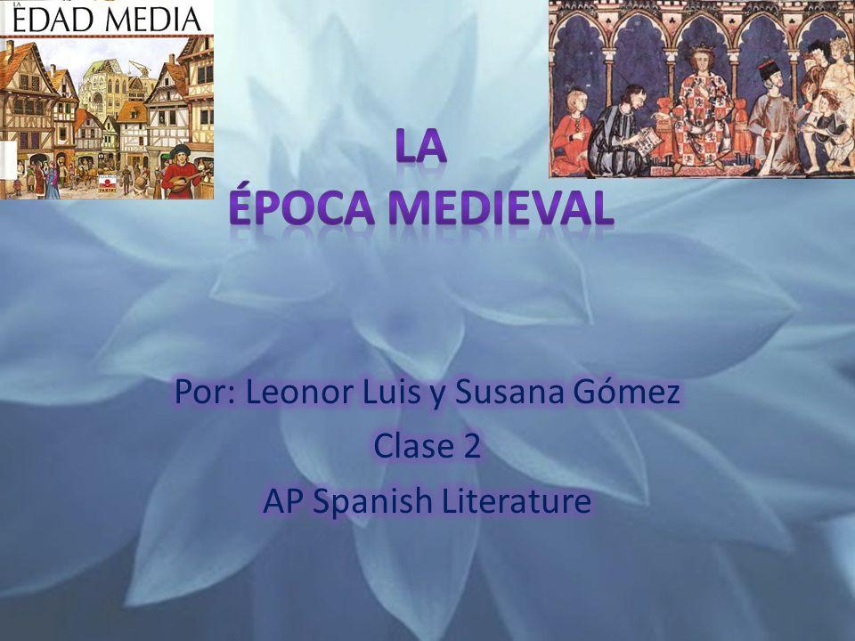 Por: Leonor Luis y Susana Gómez Clase 2 AP Spanish Literature