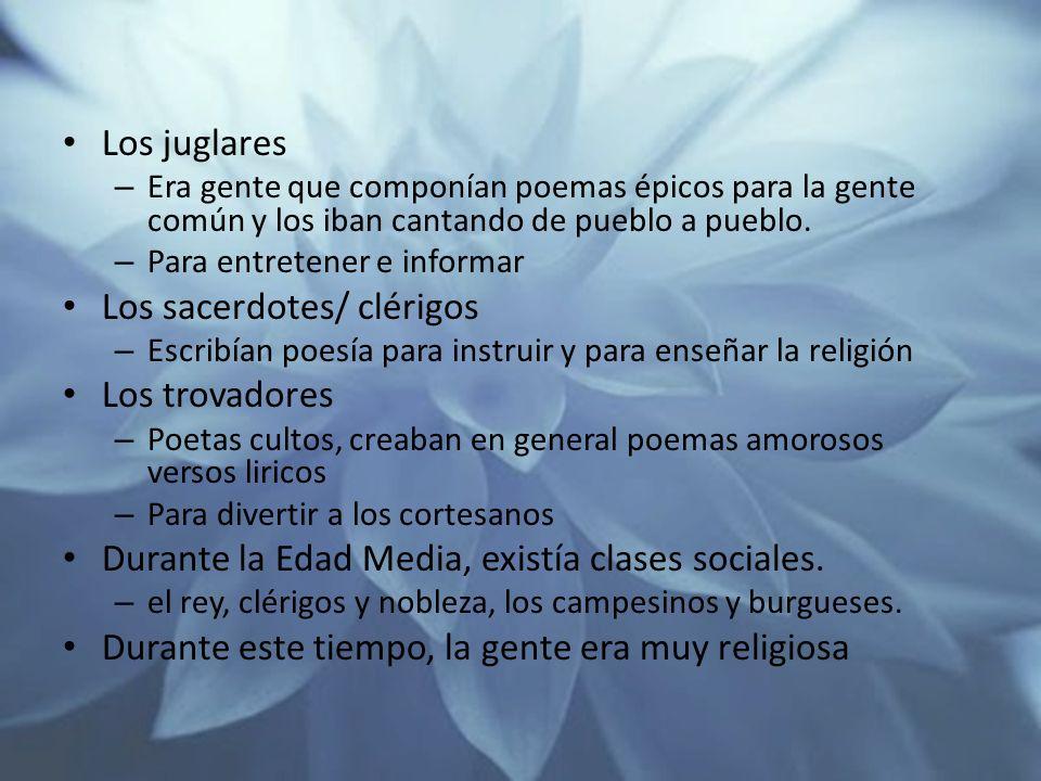 Los sacerdotes/ clérigos Los trovadores