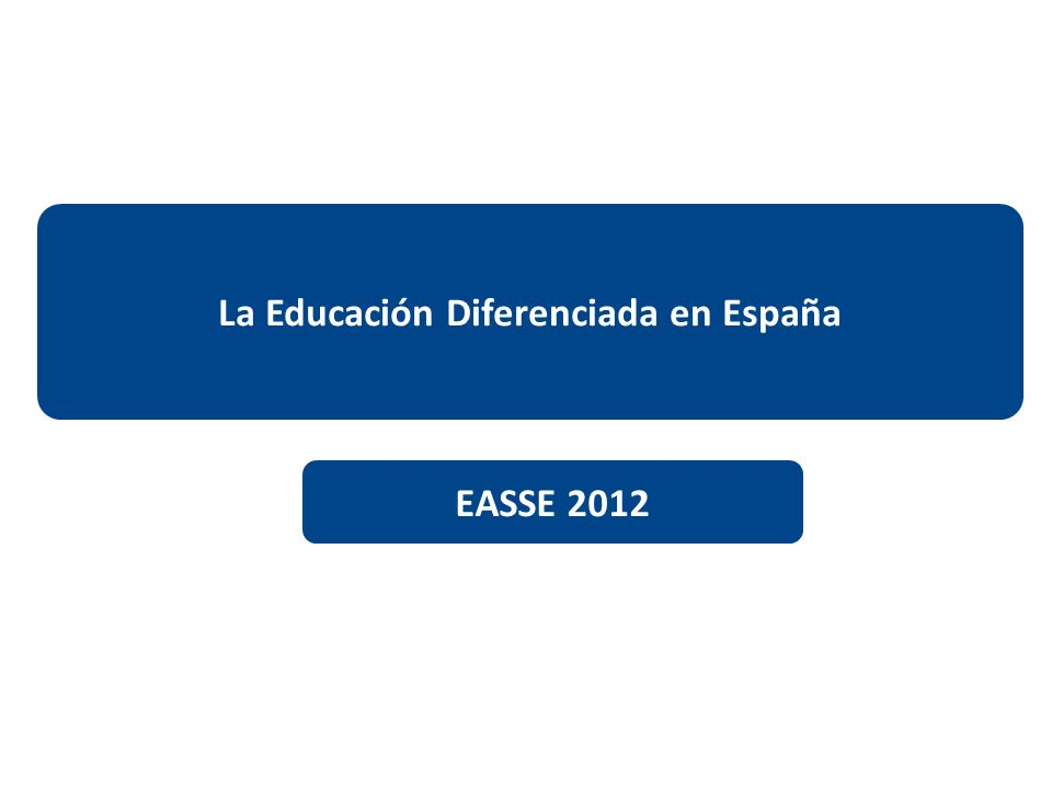 La Educación Diferenciada en España
