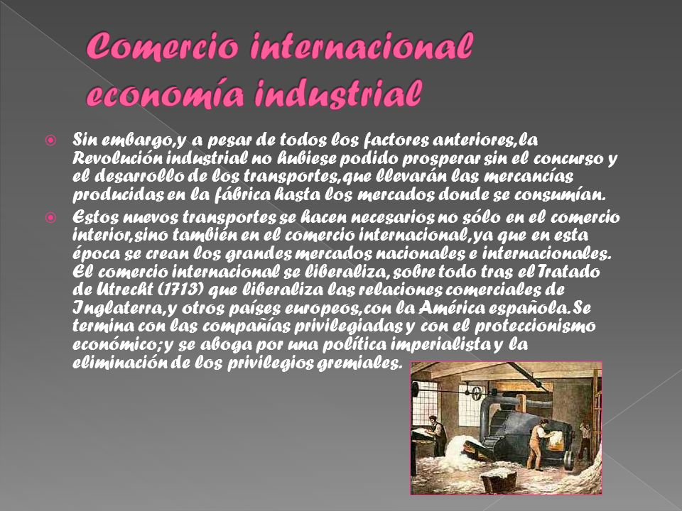 Comercio internacional economía industrial