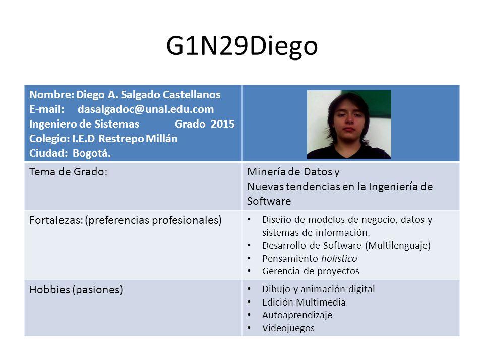 G1N29Diego Nombre: Diego A. Salgado Castellanos