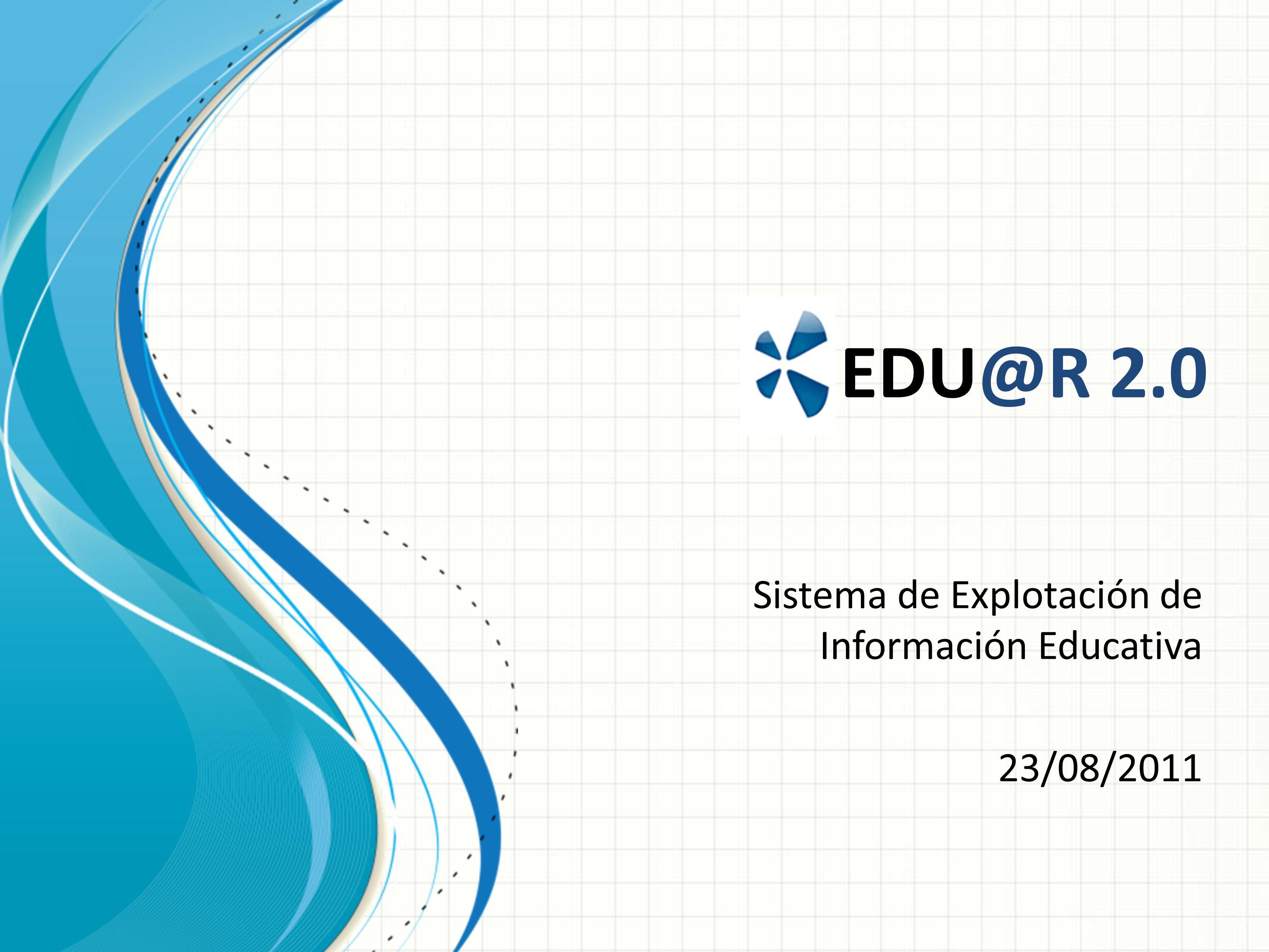 Sistema de Explotación de Información Educativa 23/08/2011