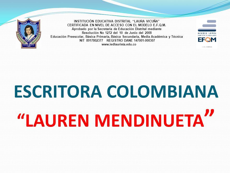 ESCRITORA COLOMBIANA LAUREN MENDINUETA