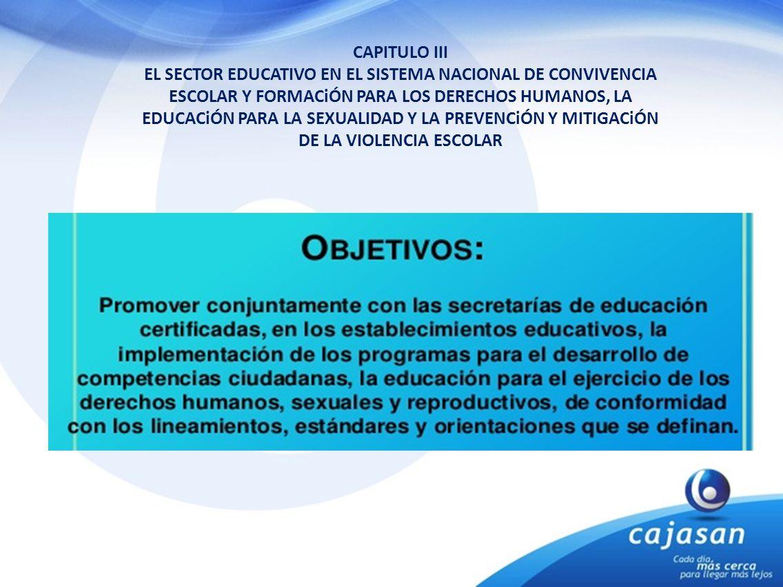 EL SECTOR EDUCATIVO EN EL SISTEMA NACIONAL DE CONVIVENCIA