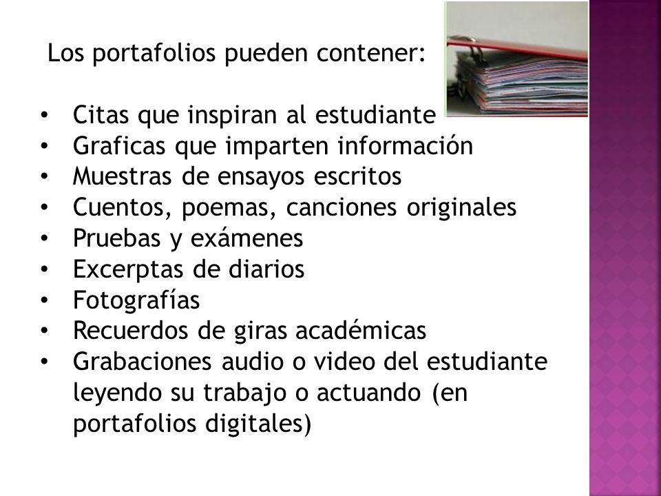Los portafolios pueden contener: Citas que inspiran al estudiante