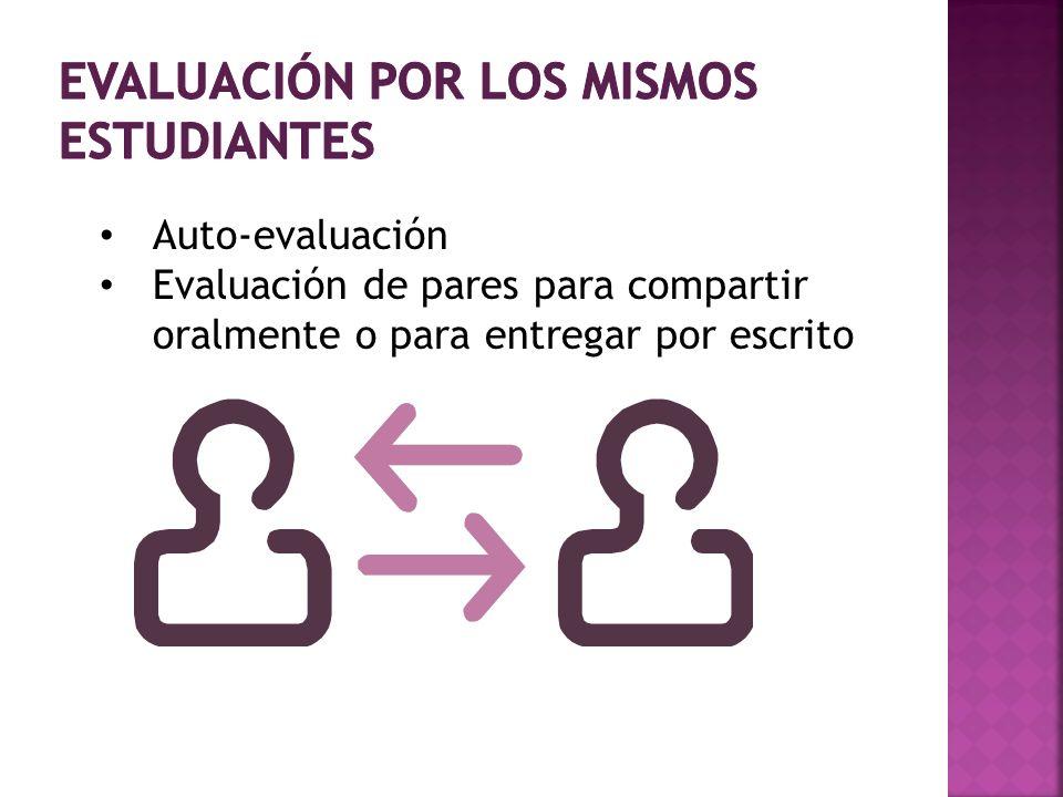 Evaluación por los mismos estudiantes