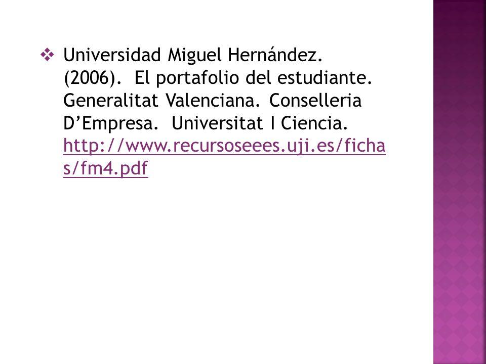 Universidad Miguel Hernández. (2006). El portafolio del estudiante