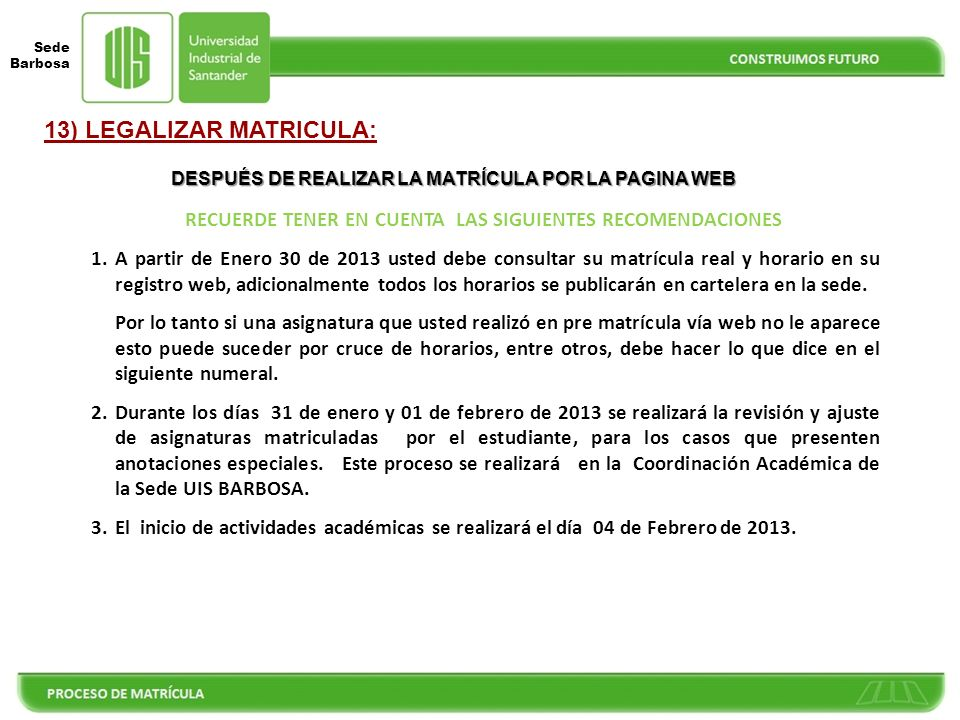 13) LEGALIZAR MATRICULA: