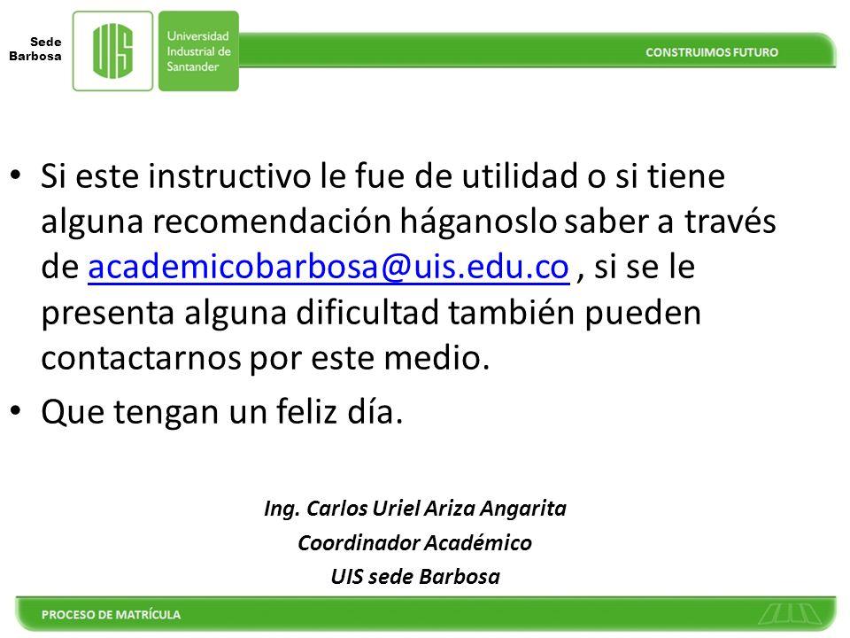 Ing. Carlos Uriel Ariza Angarita Coordinador Académico