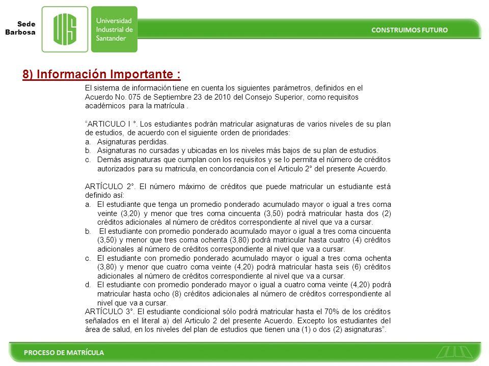 8) Información Importante :
