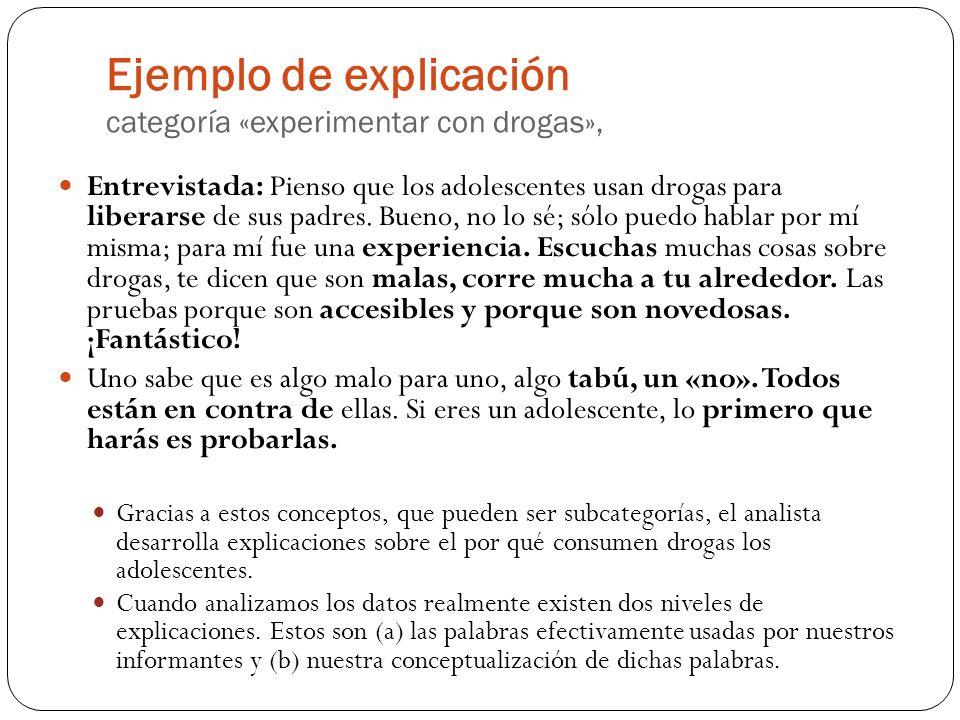 Ejemplo de explicación categoría «experimentar con drogas»,