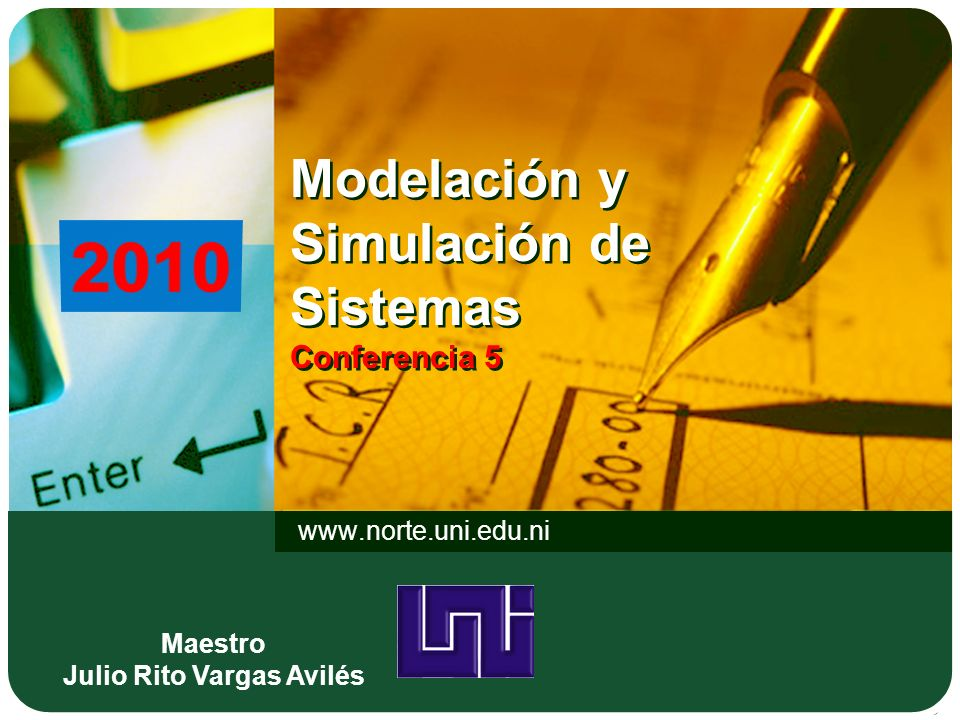 Modelación y Simulación de Sistemas Conferencia 5