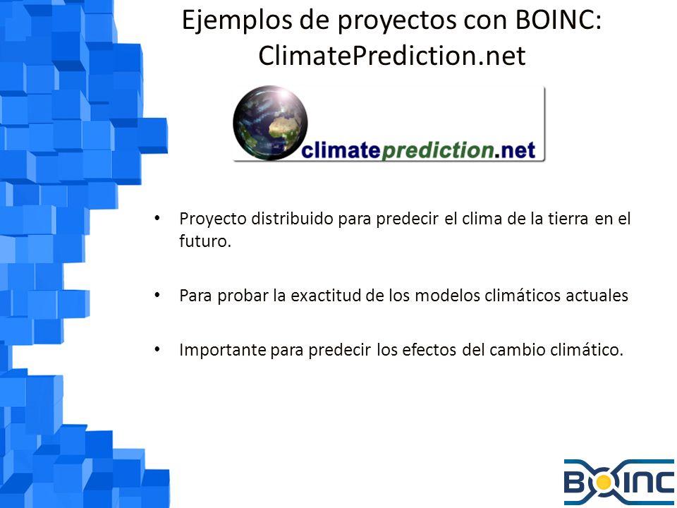 Ejemplos de proyectos con BOINC: ClimatePrediction.net