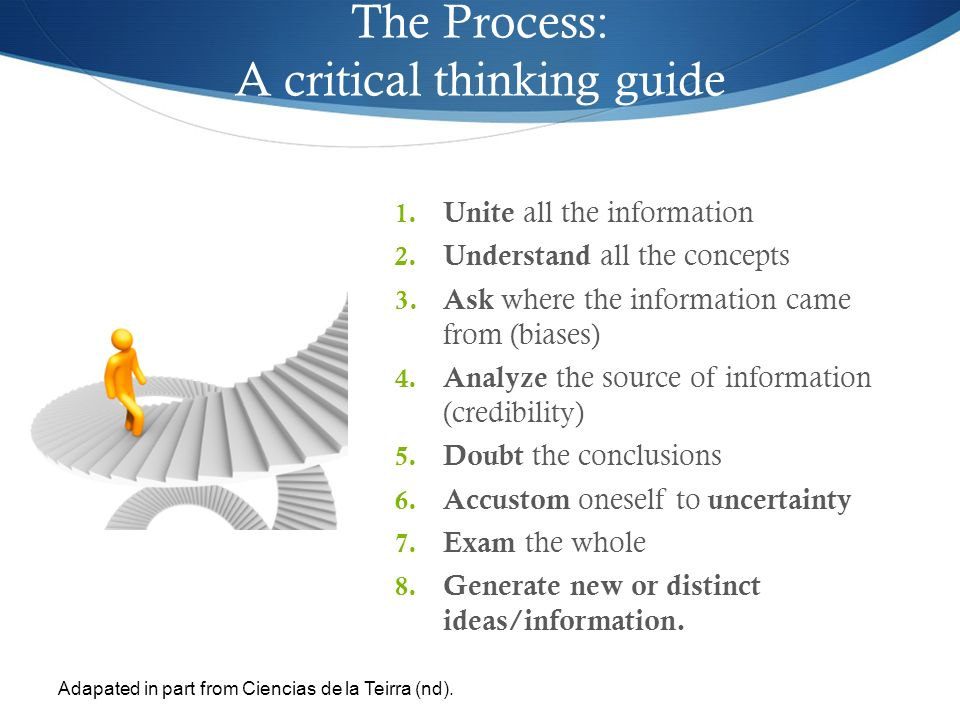 The Process: A critical thinking guide