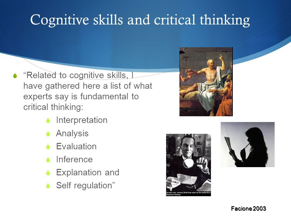 Cognitive skills and critical thinking