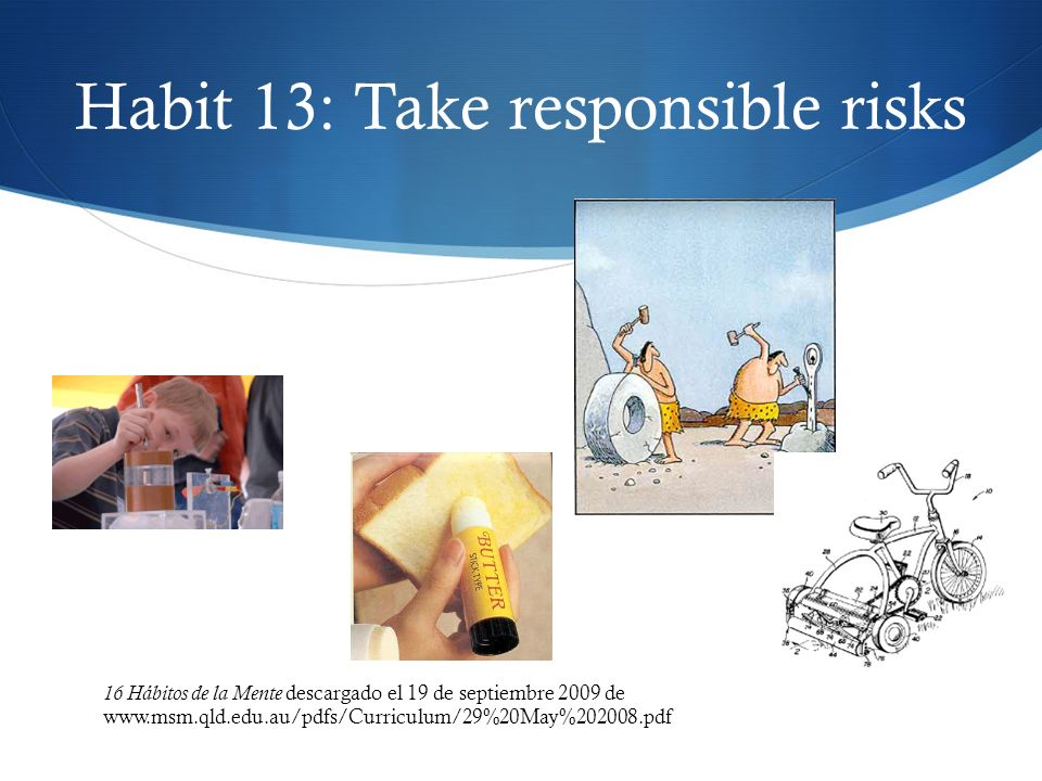 Habit 13: Take responsible risks