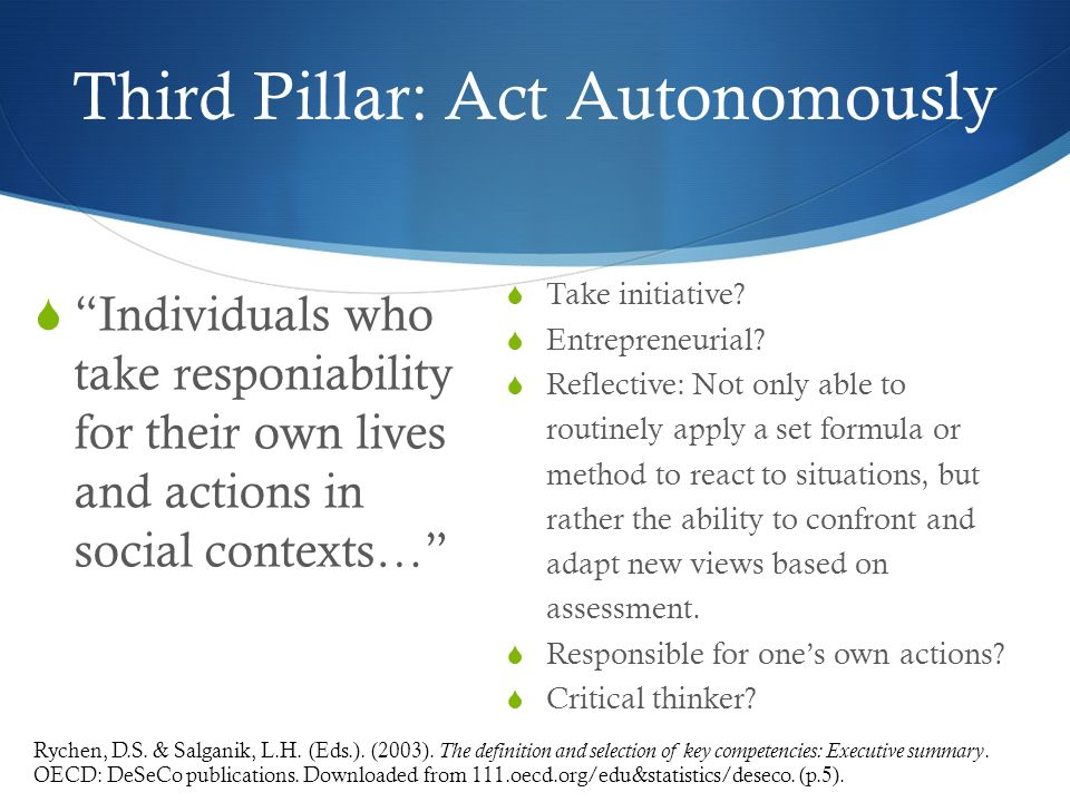 Third Pillar: Act Autonomously