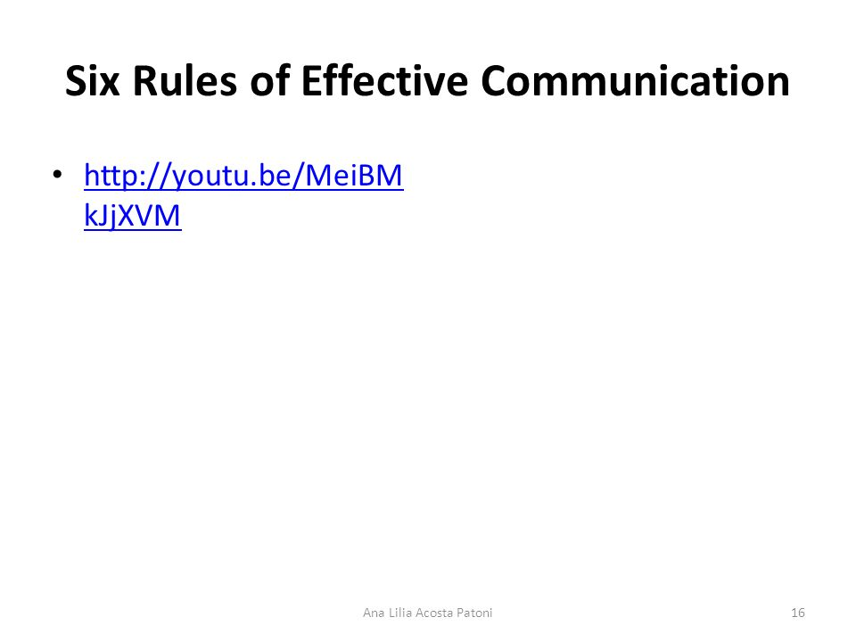 Six Rules of Effective Communication