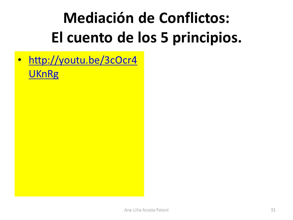 Mediación de Conflictos: El cuento de los 5 principios.