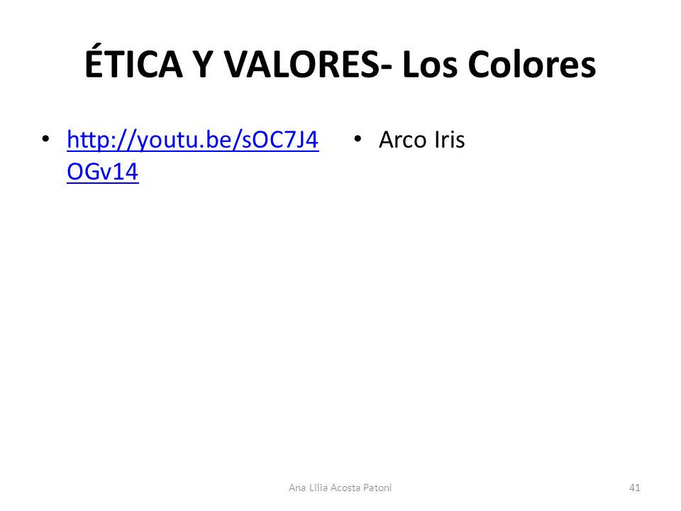 ÉTICA Y VALORES- Los Colores