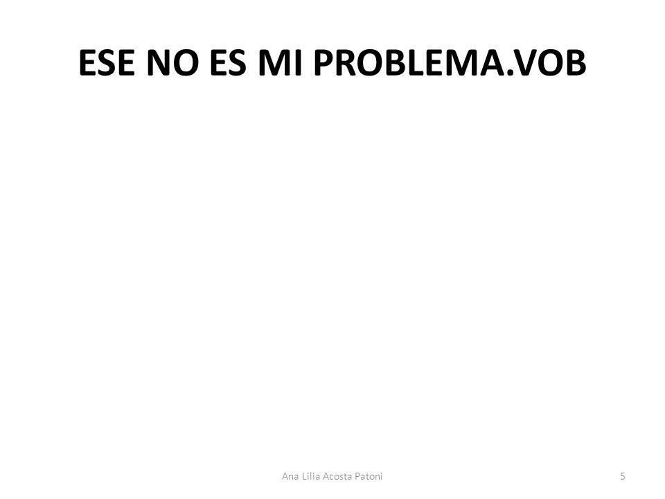 ESE NO ES MI PROBLEMA.VOB