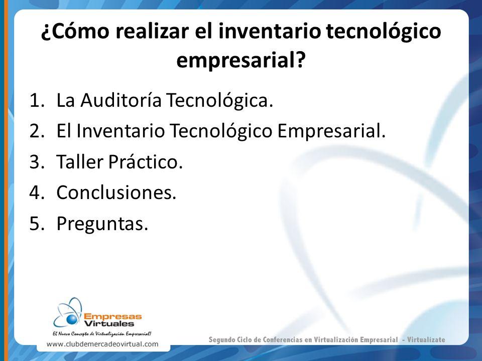 ¿Cómo realizar el inventario tecnológico empresarial