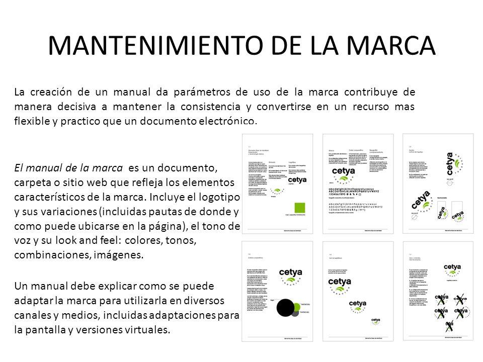 MANTENIMIENTO DE LA MARCA