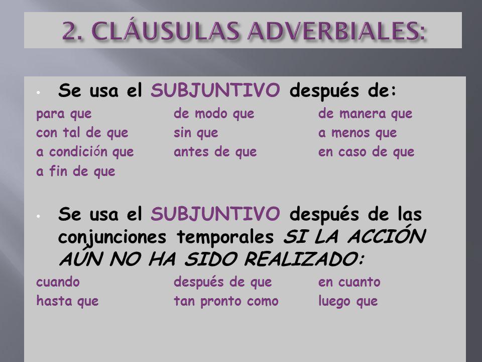 2. CLÁUSULAS ADVERBIALES: