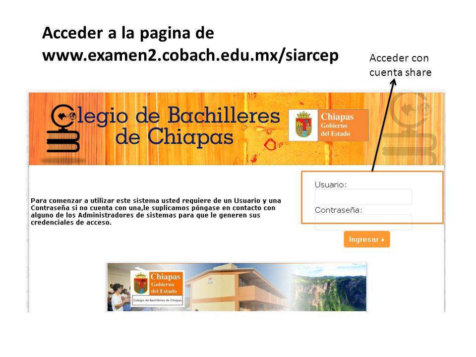 Acceder a la pagina de www.examen2.cobach.edu.mx/siarcep