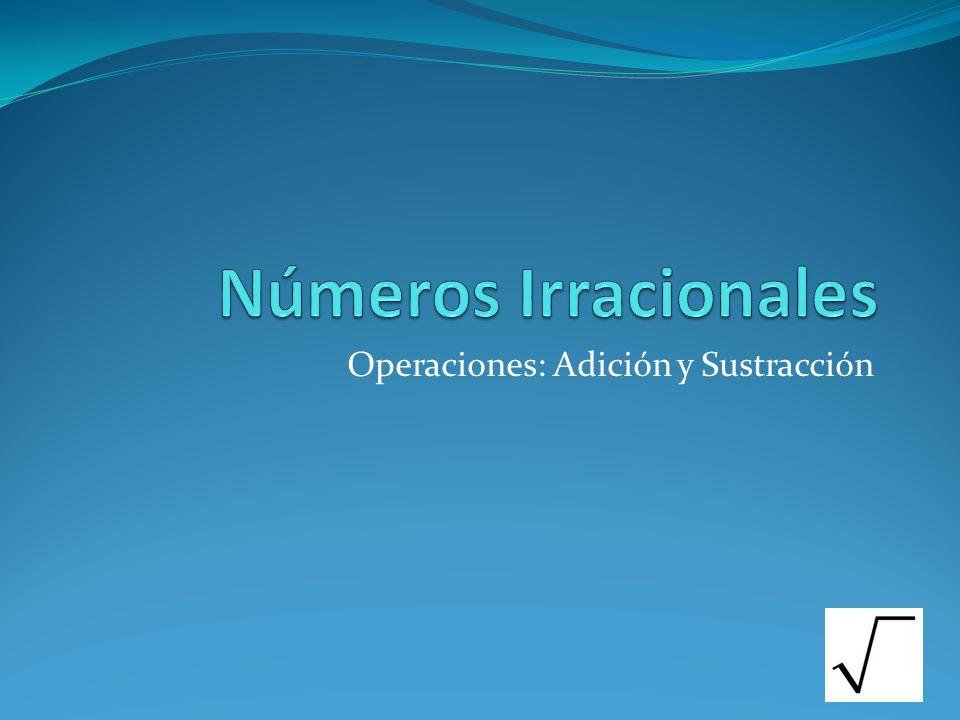 Operaciones: Adición y Sustracción