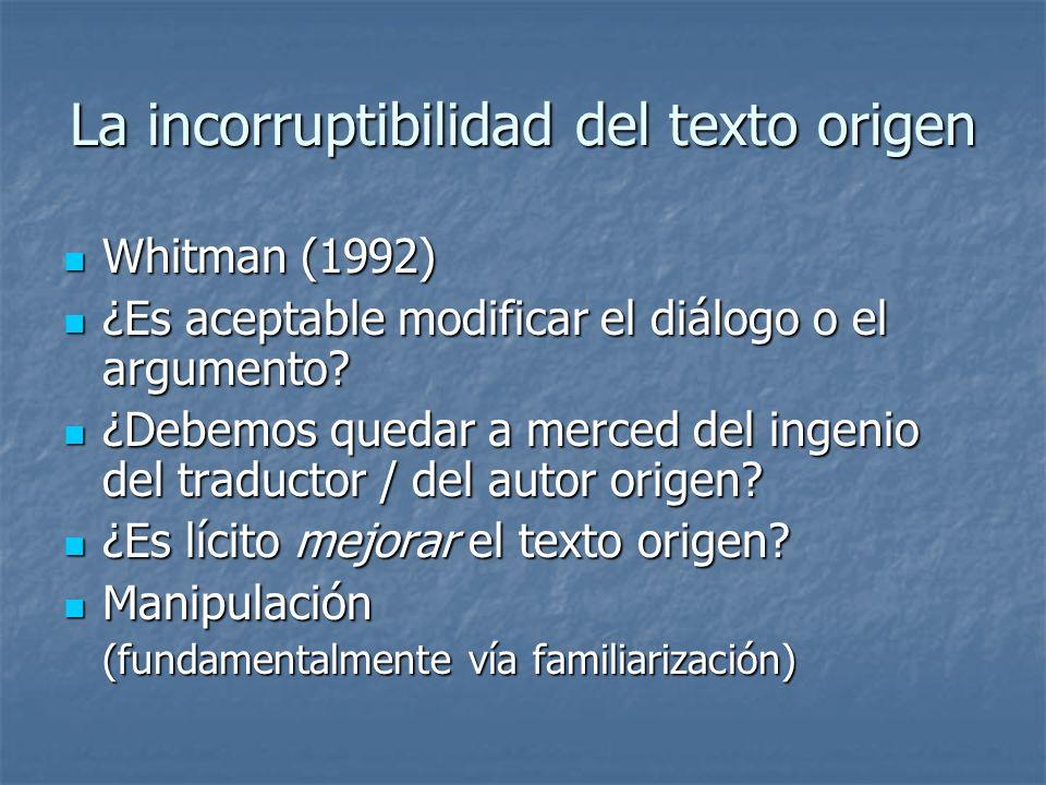 La incorruptibilidad del texto origen