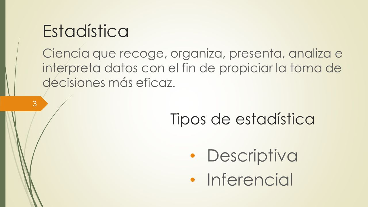 Estadística Descriptiva Inferencial Tipos de estadística