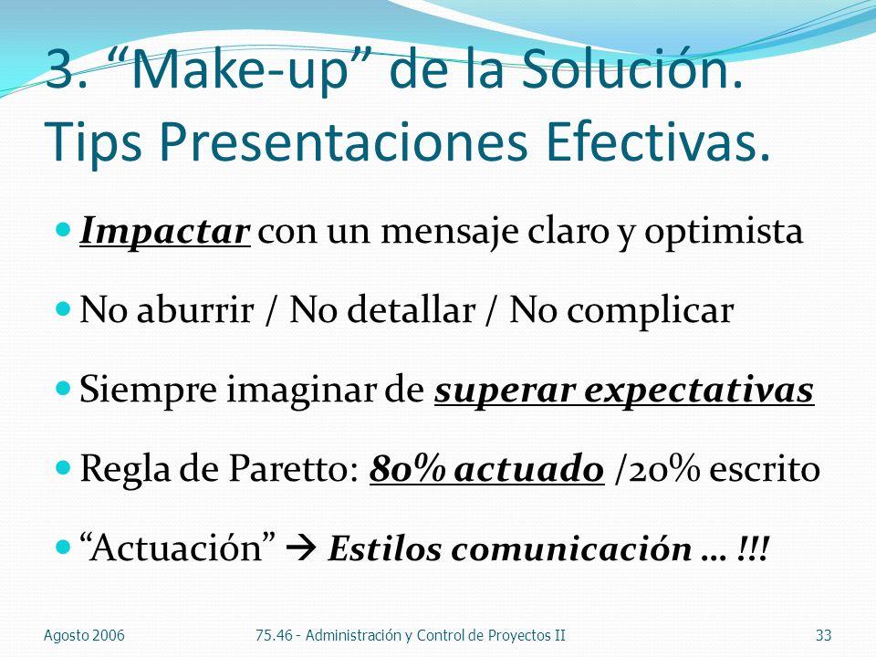 3. Make-up de la Solución. Tips Presentaciones Efectivas.