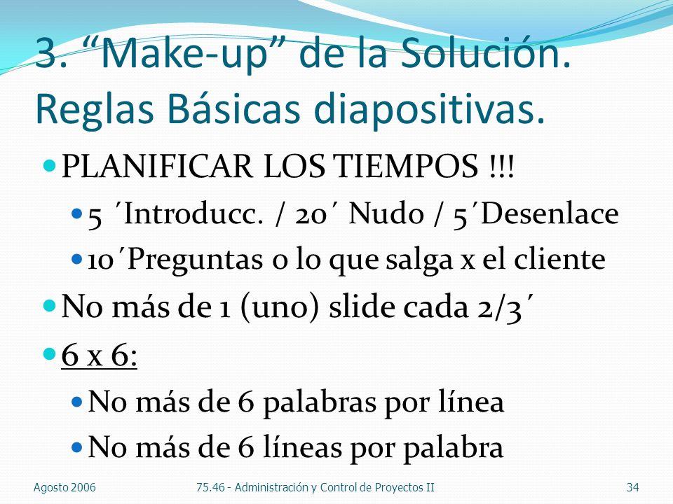 3. Make-up de la Solución. Reglas Básicas diapositivas.