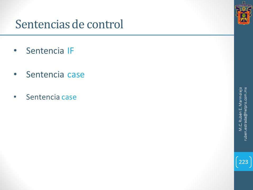 Sentencias de control Sentencia IF Sentencia case