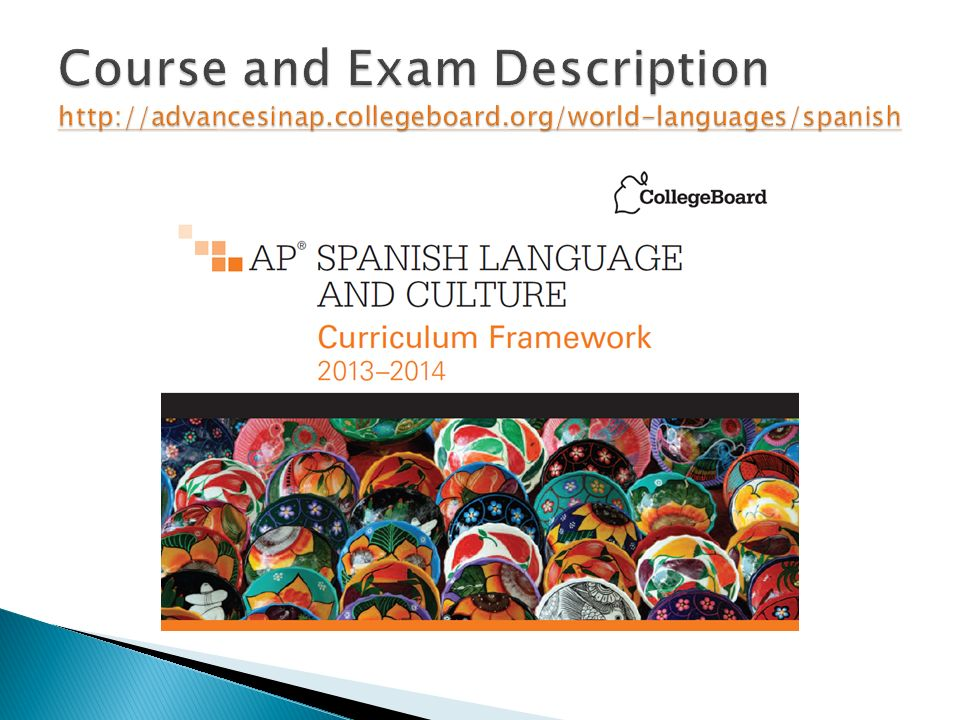 Course and Exam Description http://advancesinap. collegeboard