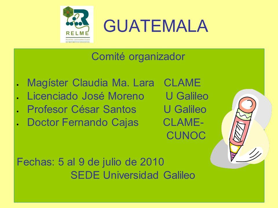 GUATEMALA Comité organizador Magíster Claudia Ma. Lara CLAME