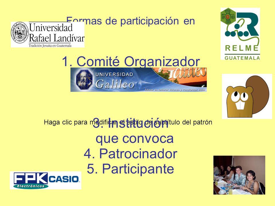 Formas de participación en 1. Comité Organizador 2. Sede 3