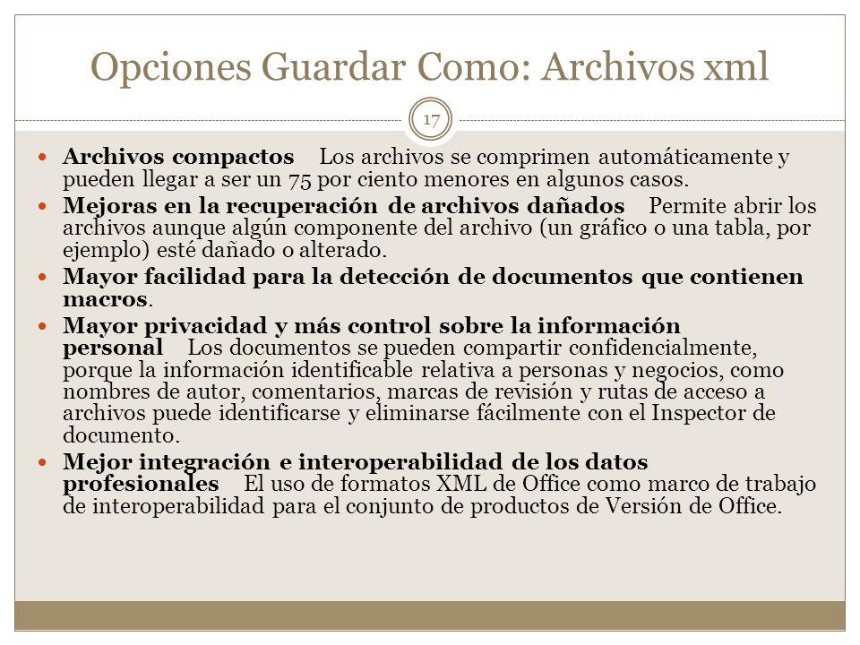 Opciones Guardar Como: Archivos xml