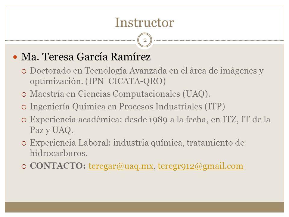 Instructor Ma. Teresa García Ramírez