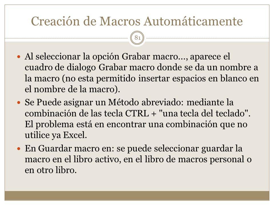 Creación de Macros Automáticamente