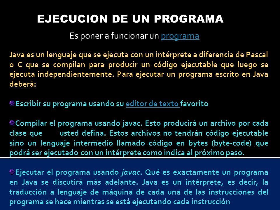 EJECUCION DE UN PROGRAMA