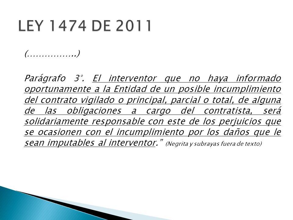 LEY 1474 DE 2011 (……………..)