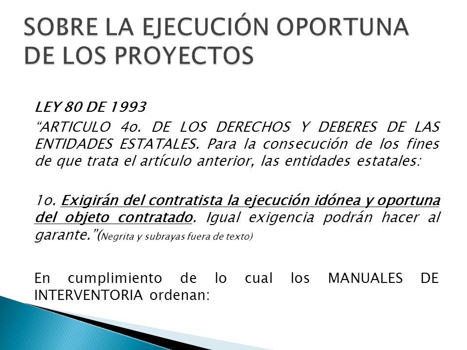 SOBRE LA EJECUCIÓN OPORTUNA DE LOS PROYECTOS